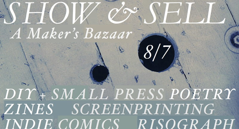 Show & Sell: A Maker's Bazaar