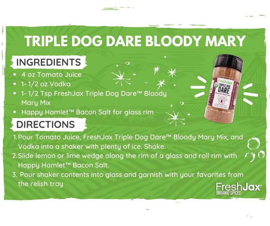 Triple Dog Dare Spicy Bloody Mary Recipe from FreshJax