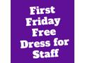 First Friday Free Dress for STAOPCS Staff (#2)