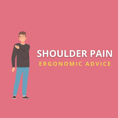 shoulder pain ergonomics advice
