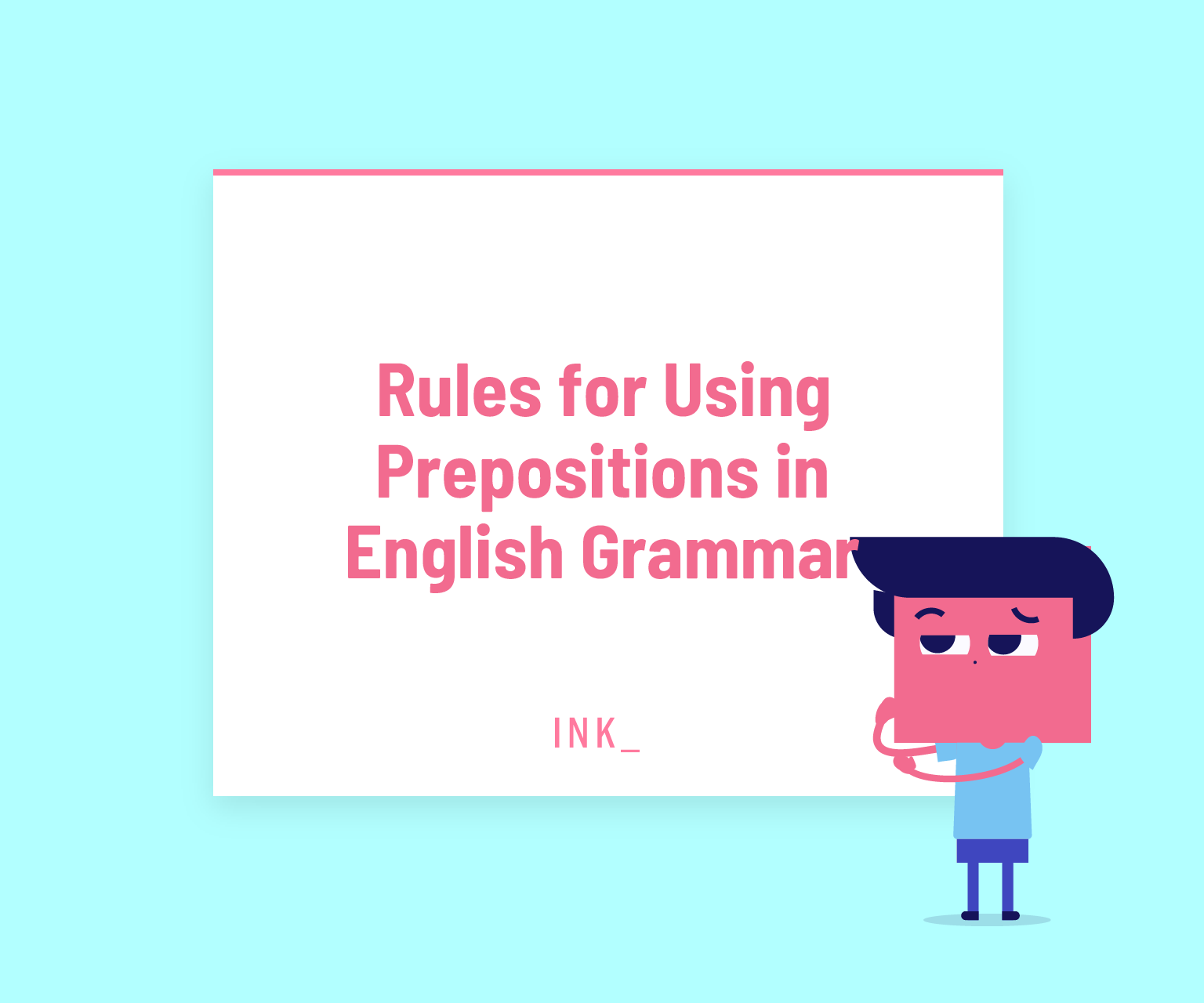 Rules for using prepositions in english grammar