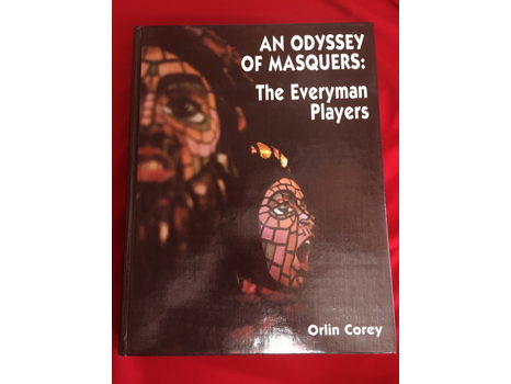 An Odyssey of Masquers: The Everyman Players Book