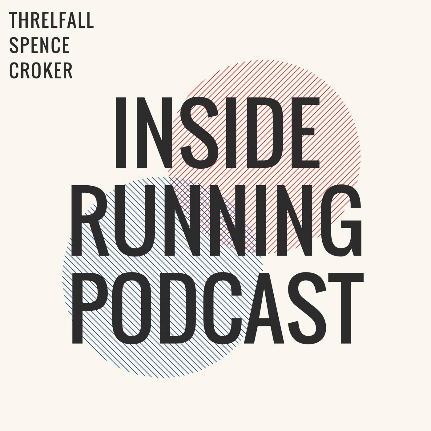 The Inside Running Podcast