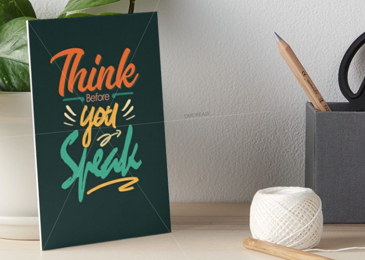 Typography Art Boards : Think before you speak