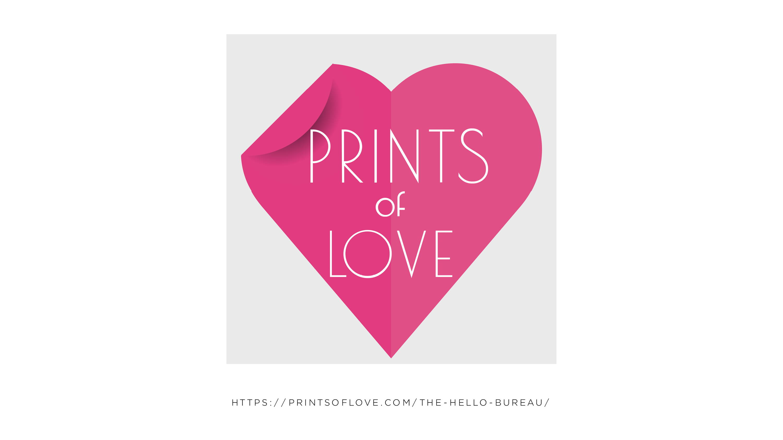 Online Print Service | Prints of Love x The Hello Bureau