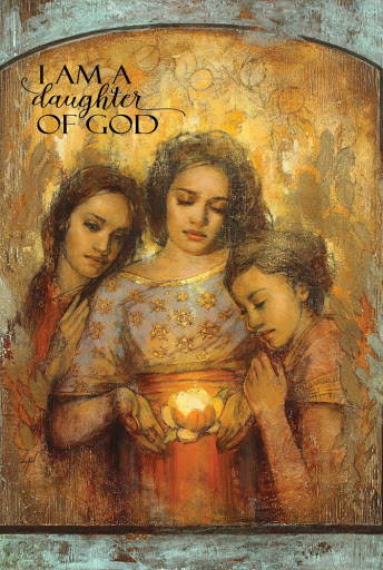 "LDS art poster of three young women huddled around a glowing flower done by Annie Henrie Nader. Quote reads: ""I am a daughter of God."""