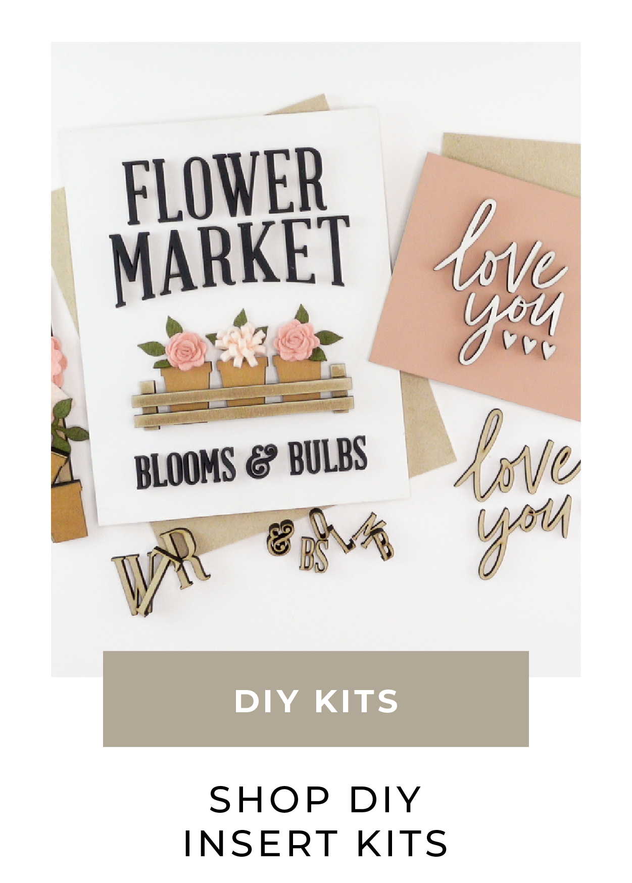 Shop DIY Insert Kits