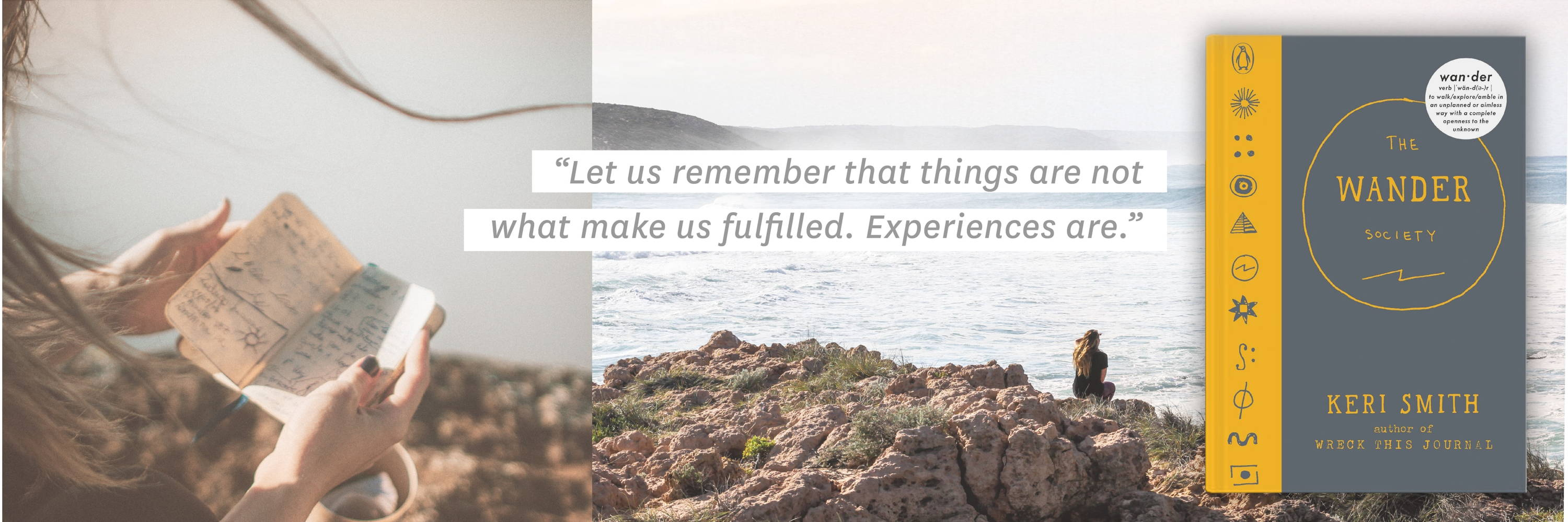 ''Let us remember that things are not what makes us fulfilled. Experiences are.''
