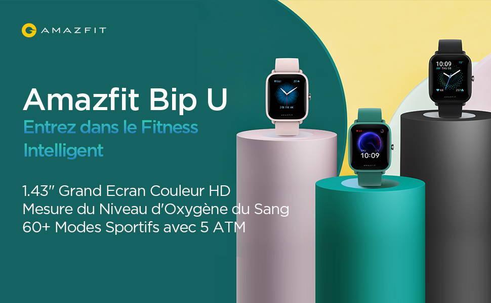 Amazfit FR - Amazfit Bip U - Entrez dans le Fitness Intelligent - 1.43'' Grand Ecran Couleur HD | Mesure du Nieau d'Oxygène du Sang | 60+ Modes Sportifs avec 5ATM