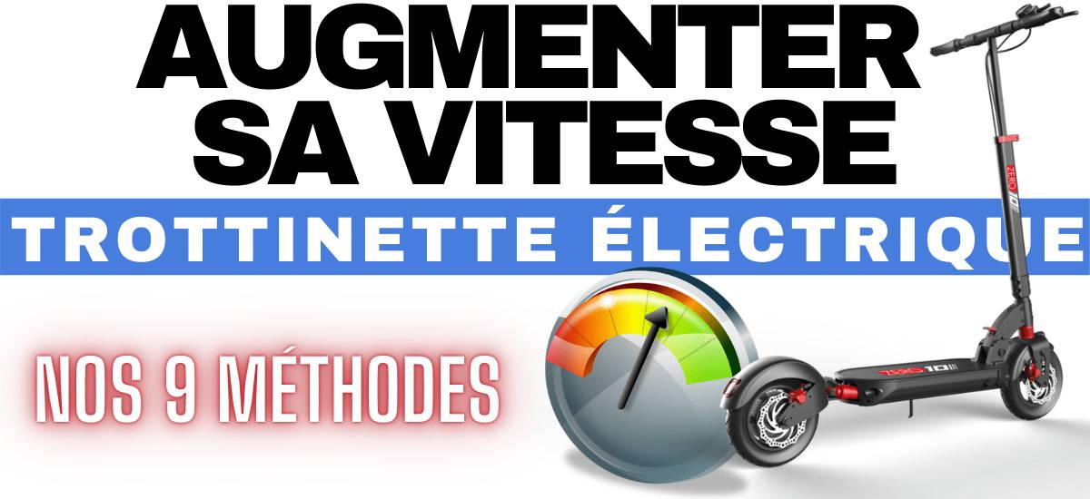 augmenter-vitesse-trottinette-electrique