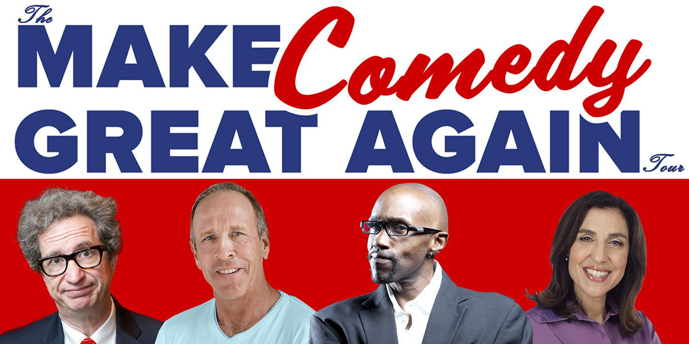 The Make Comedy Great Again Tour at the Shubert Theatre