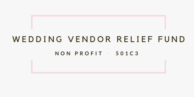 Wedding Vendor Relief Fund