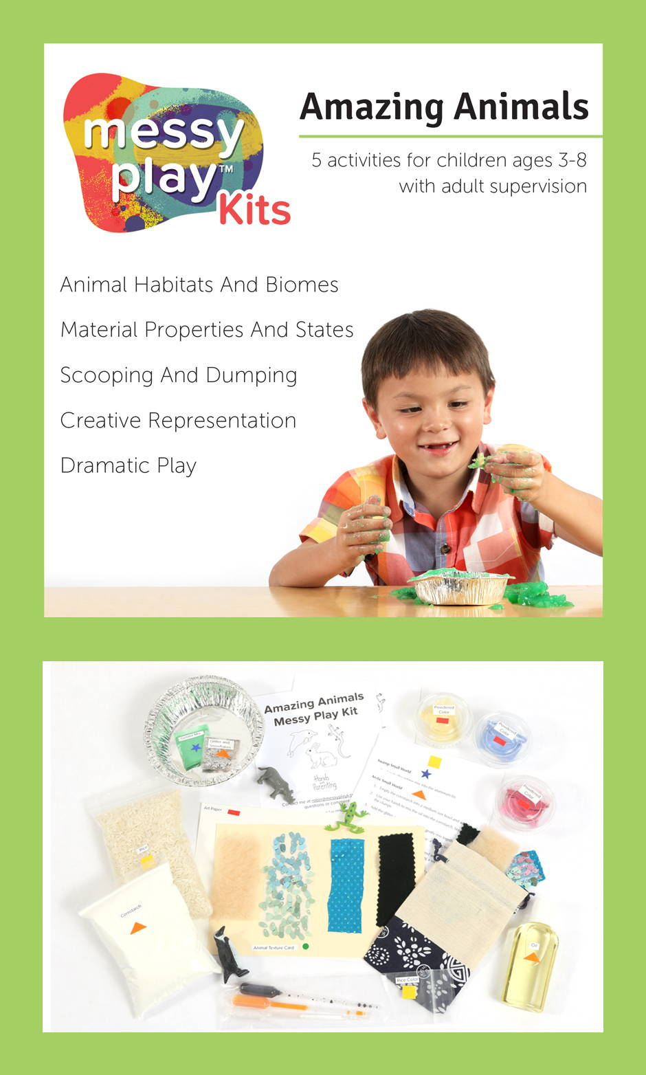 Amazing Animals Messy Play Kit contains 5 activities that teach animal habitats and biomes, material properties and states, scooping and dumping, creative representation, and dramatic play