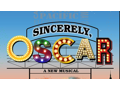 SINCERELY, OSCAR Off-Broadway—Two Tickets