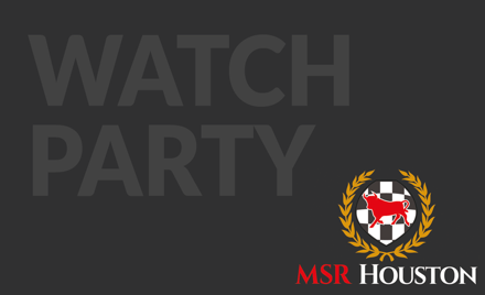MSR Houston Membership Watch Party