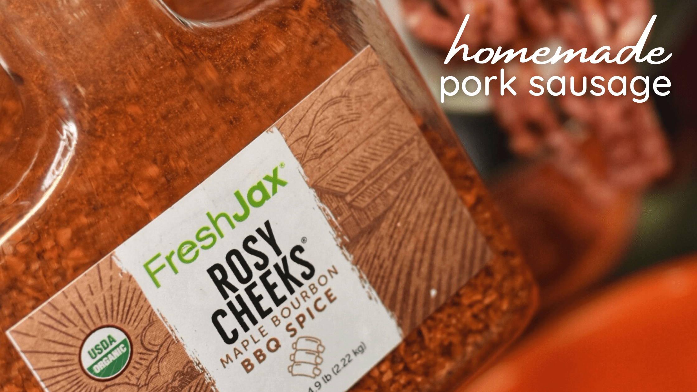 Organic Rosy Cheeks Maple bourbon bbq rub for pork sausage recipe