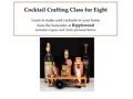 Cocktail Crafting Class for 8