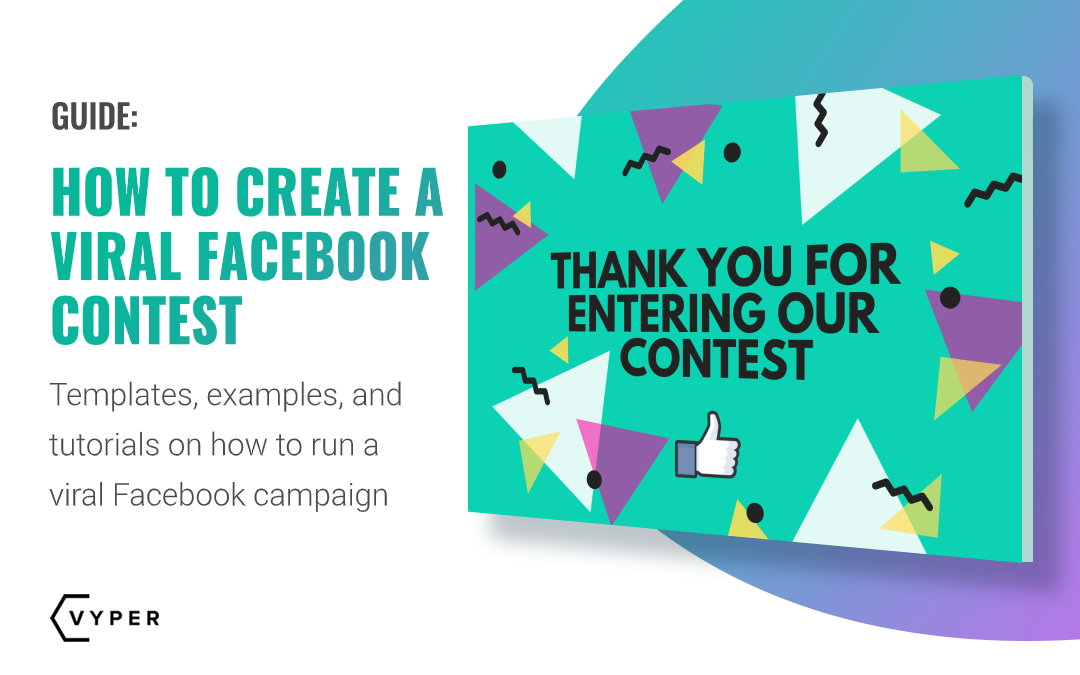 How to Easily Create and Run a Viral Facebook Contest