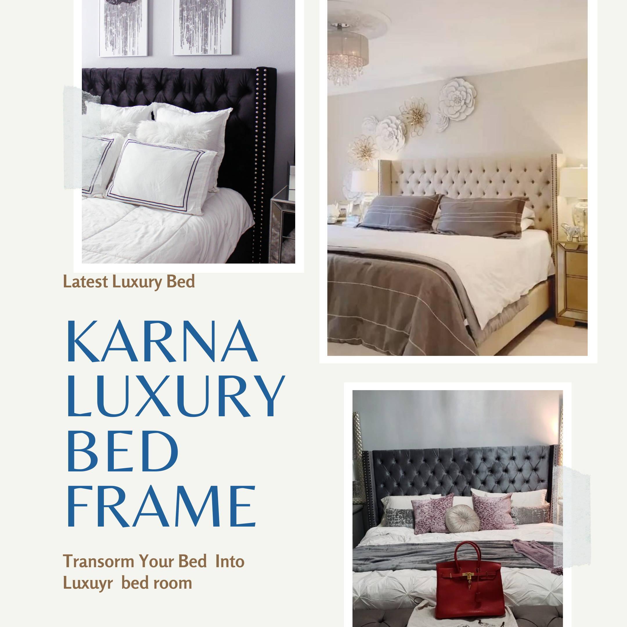 luxury Bed frame  Karana Bed  superior Furnitrue