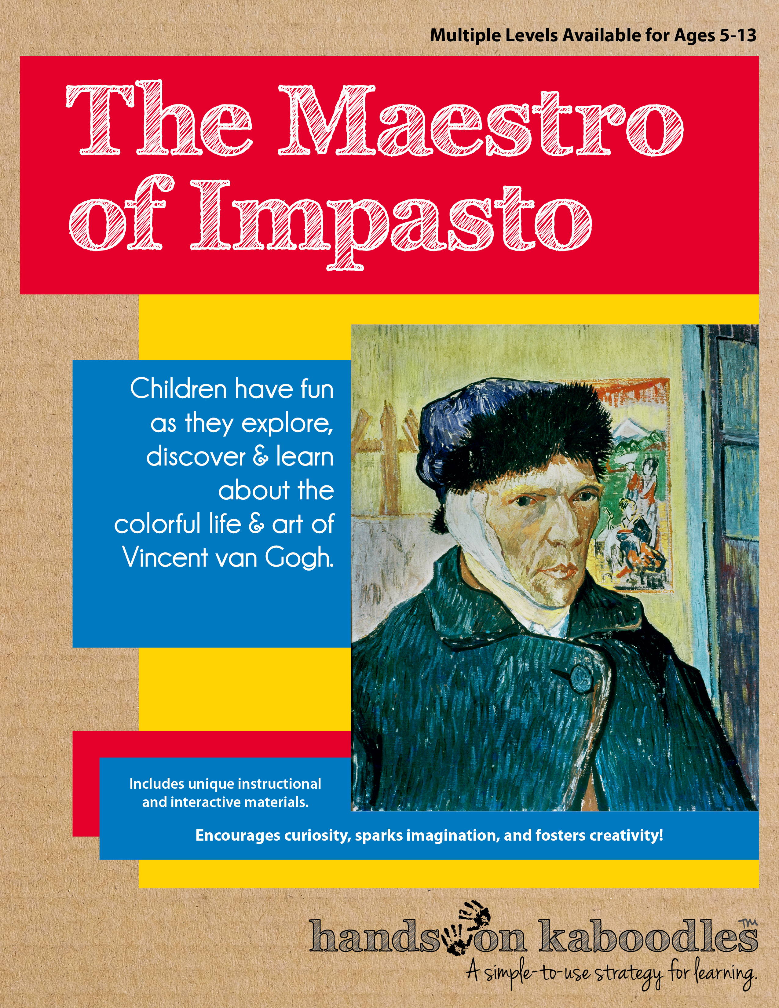 The Maestro of Impasto Hands-On Kaboodle™