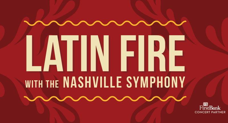 Latin Fire with the Nashville Symphony