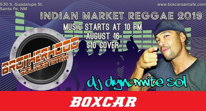 Indian Market Reggae 2019: Brotherhoo    | Aug 16 | Santa Fe