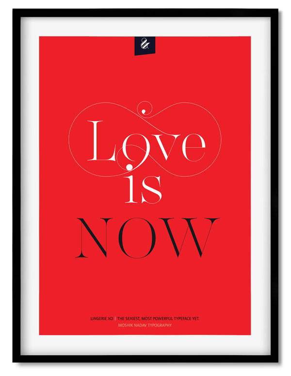 Love is now poster - Moshik Nadav Fashion Typography