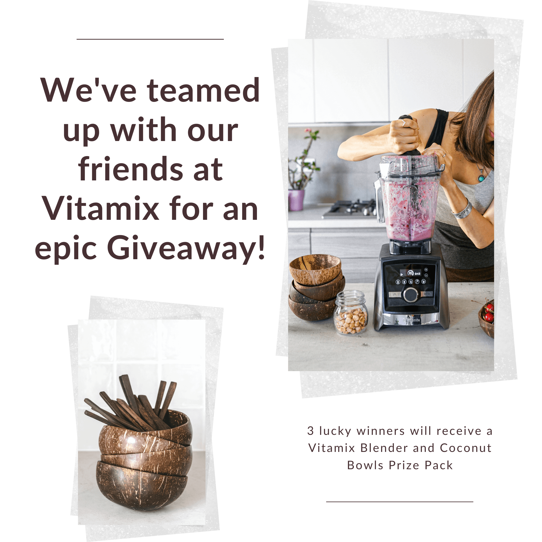 online contests, sweepstakes and giveaways - Coconut Bowls Vitamix Giveaway