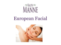 European Facial from Ralph Manne Salon