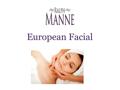 European Facial from Ralph Manne Salon
