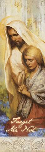 "LDS art bookmark featuring a painting by Annie Henrie Nader of Christ comforting a praying woman. Text reads: ""Forget Me Not."""
