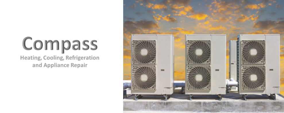 Compass Heating, Cooling, Refrigeration and Appliance Repair