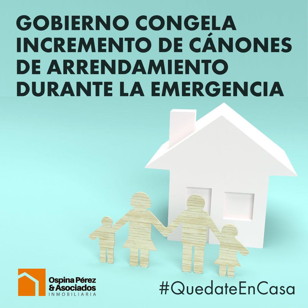 Gobierno congela incremento de cánones de arrendamiento durante la emergencia