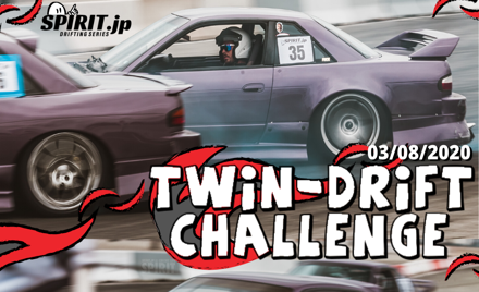 TWIN-DRIFT CHALLENGE - 03/08/2020