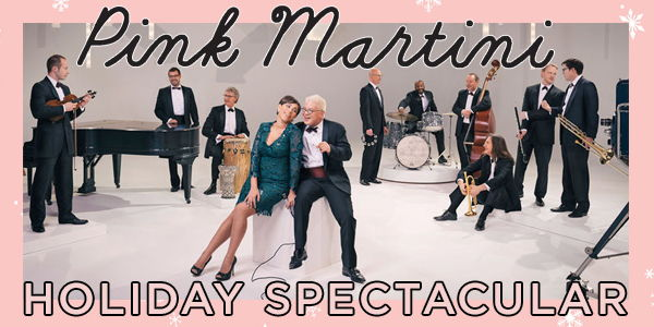 Pink Martini Holiday Spectacular at the Shubert Theatre