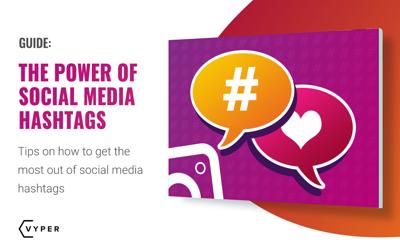 The Power of Social Media Hashtags