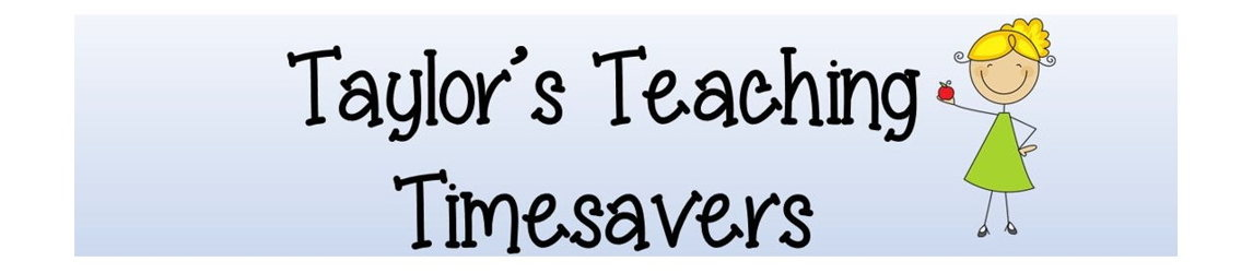 Taylor's Teaching Timesavers