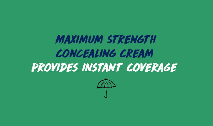 maximum strength concealing cream provides instant coverage