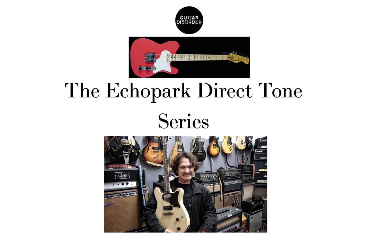 The Echopark Direct Tone Series.