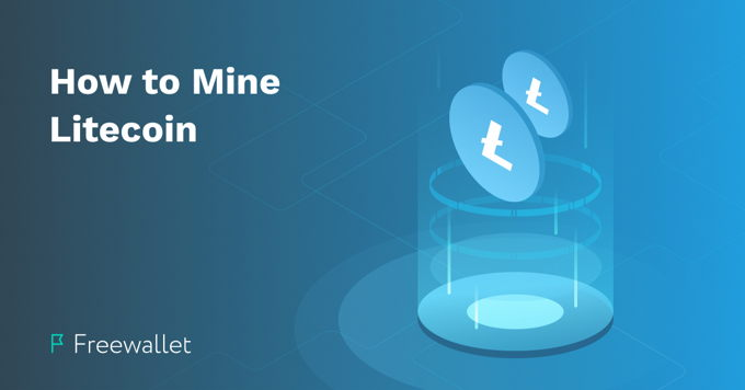 How to mine Litecoin in 2020
