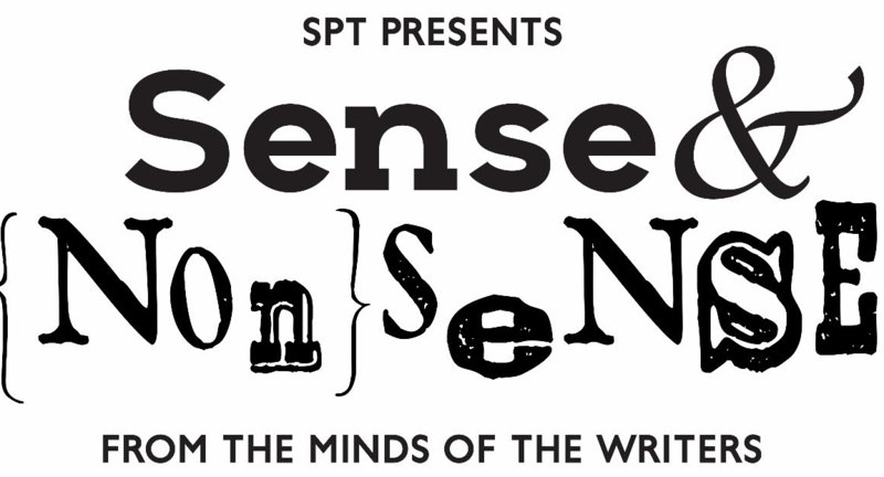 SPT Presents: Sense and Nonsense