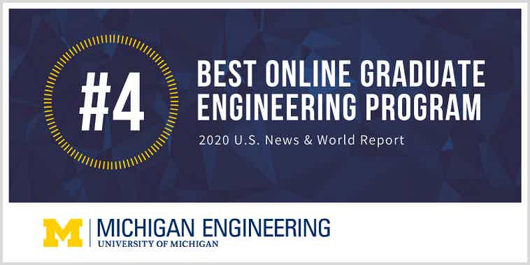 University of Michigan Engineering Ranked #4 Best Online Graduate Program