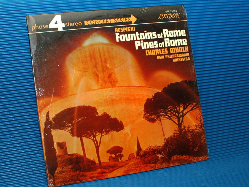 "RESPIGHI/Munch - - ""Fountains of Rome/Pines of Rome"" -  London Phase 4 1968"