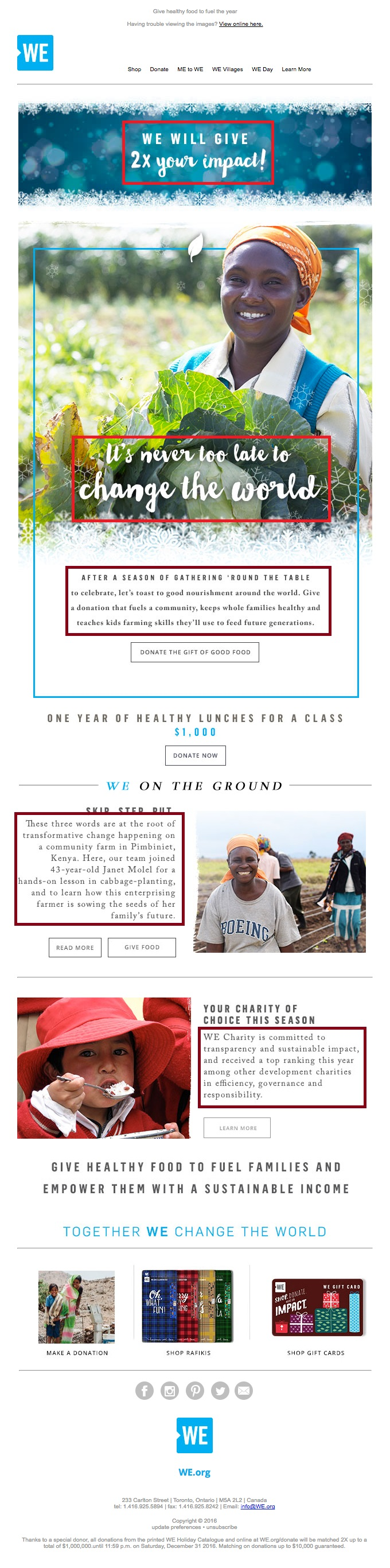 This email from WE uses a good amount of visual elements: Using too many visual elements can be a classic nonprofit email marketing mistake
