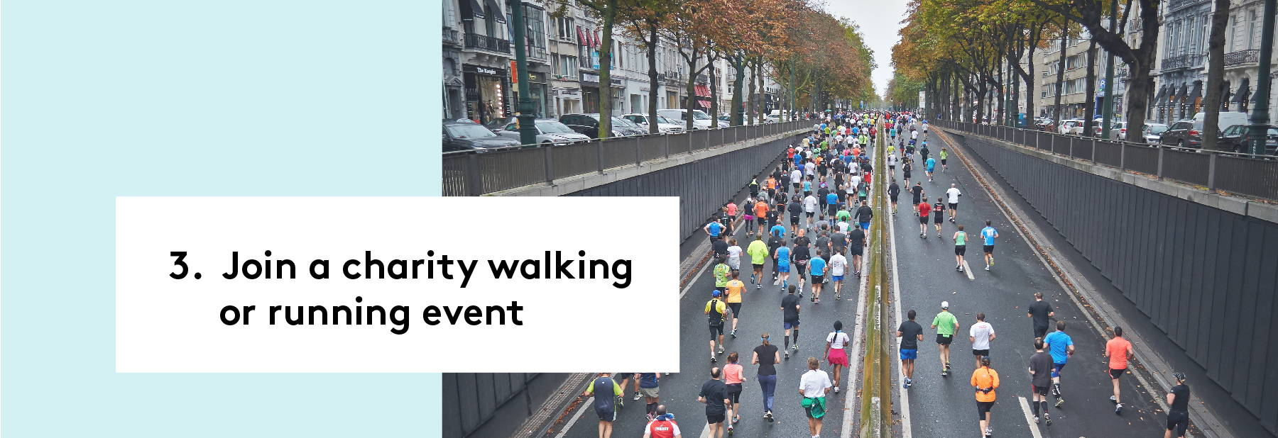 3. Join a charity walking or running event