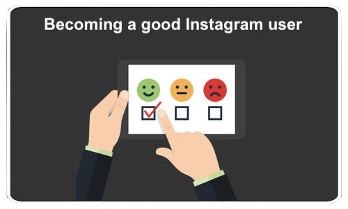 Becoming a good Instagram user