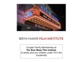 Bryn Mawr Film Institute Family Membership