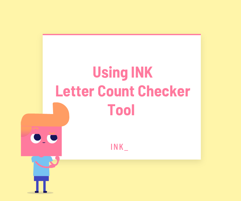 Using ink letter count checker tool