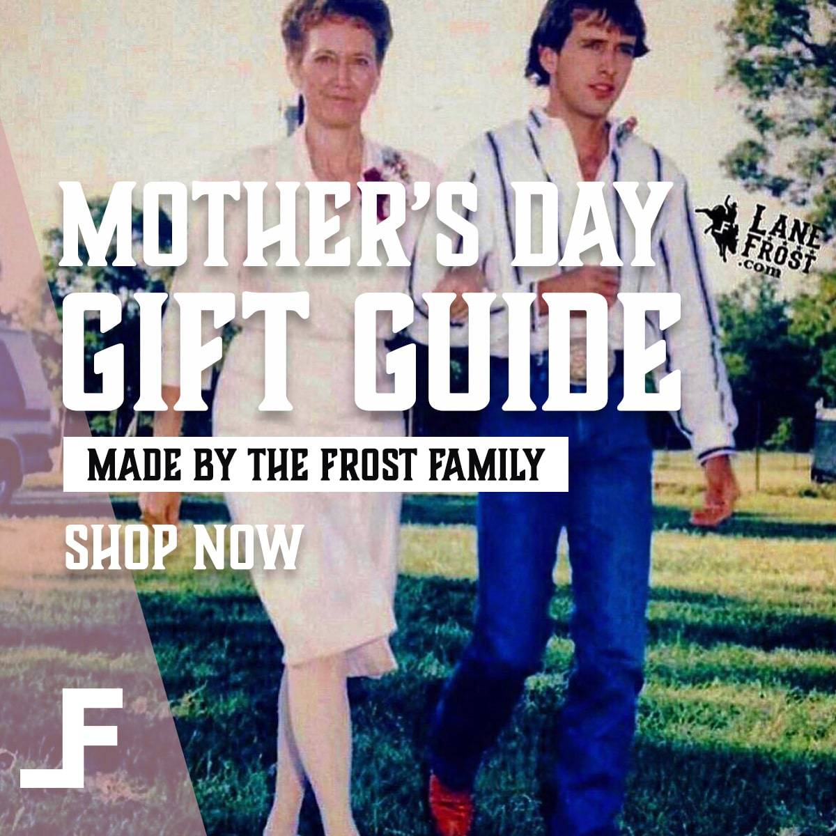 Lane Frost Mother's Day Gift Guide