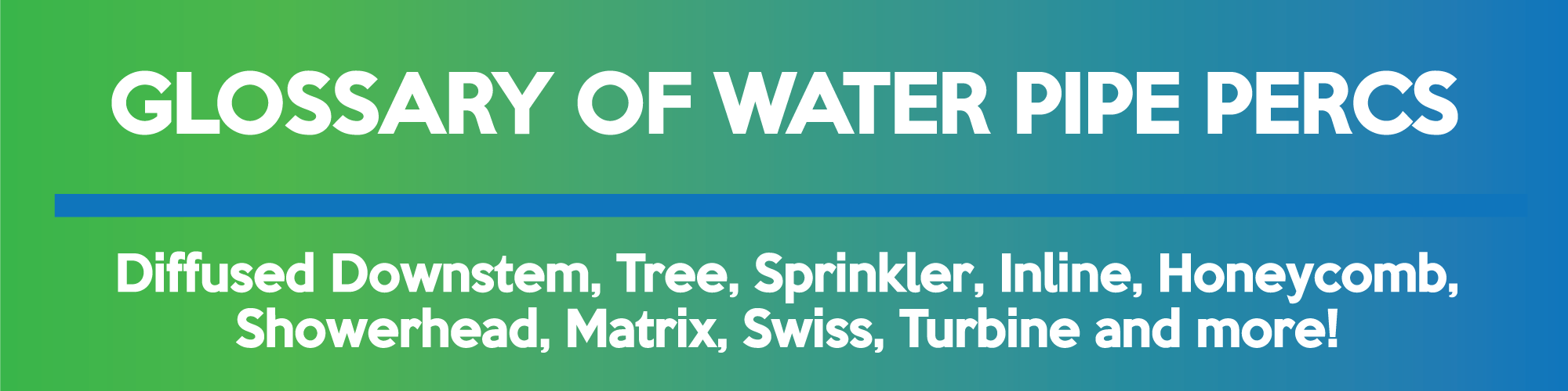 Glossary of Water Pipe Percs image